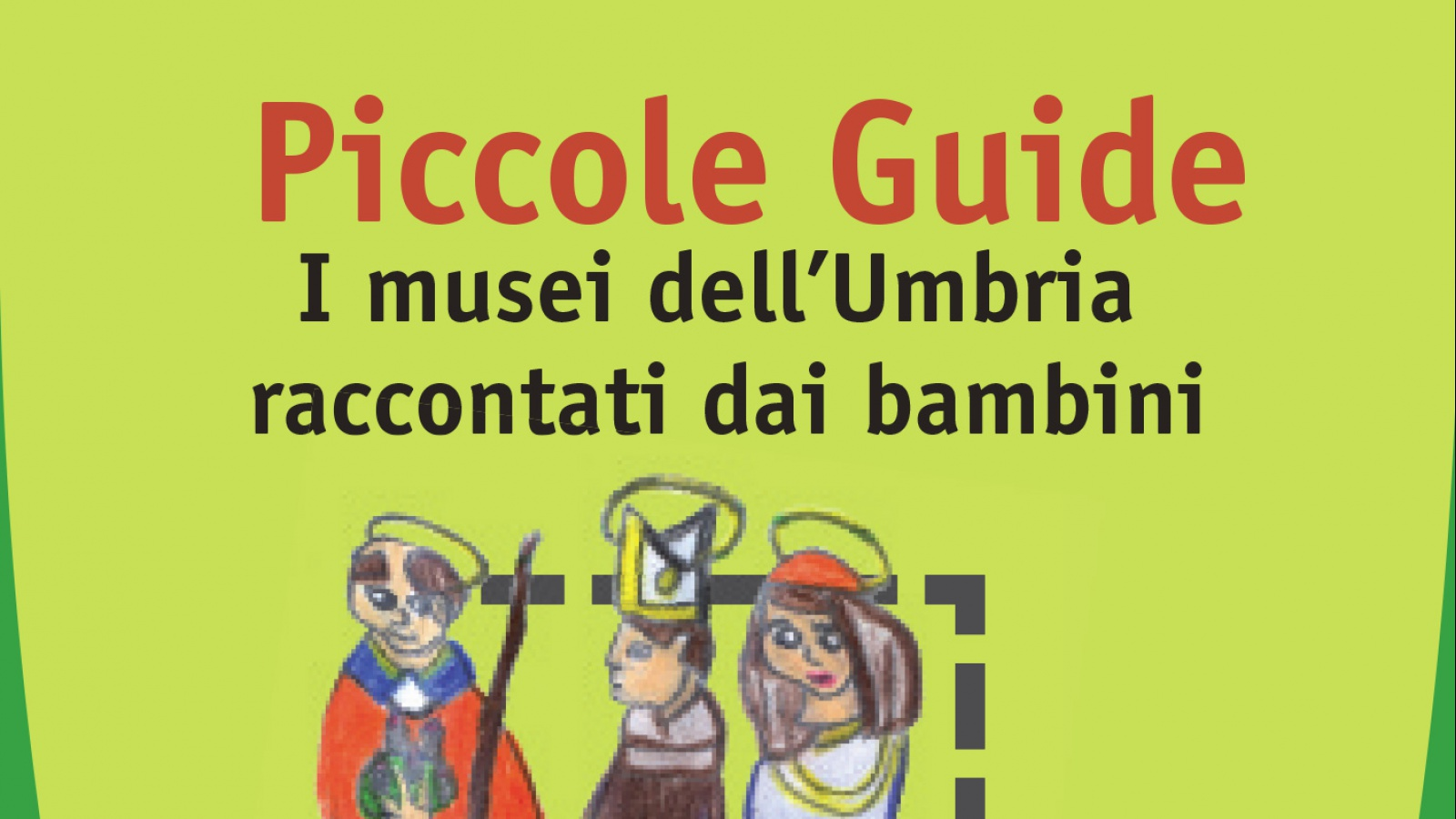 Mini Guidebooks. Umbrian Museums as told by young children